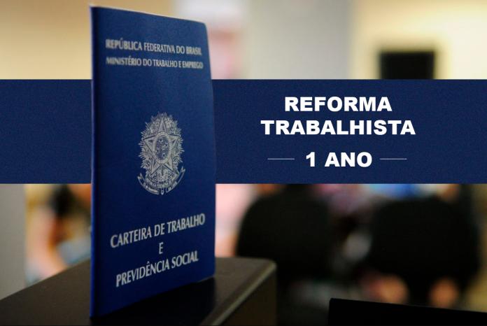 Um ano de Reforma Trabalhista (Lei nº 13.467/17)